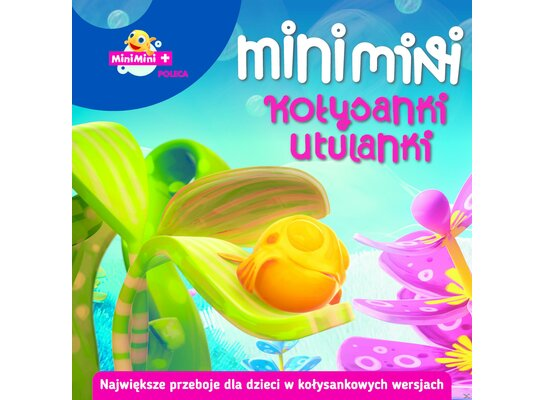 Mini Mini Kołysanki Utulanki