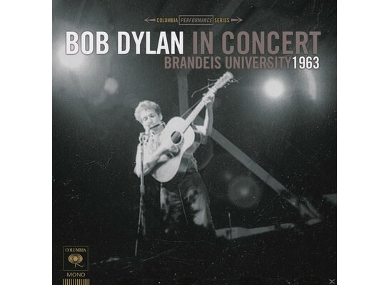 BOB DYLAN IN CONCERT: BRANDEIS
