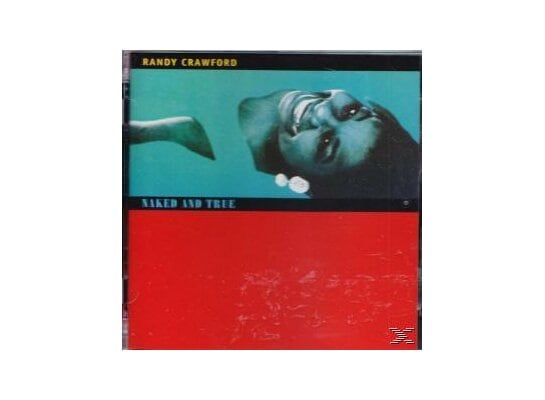 Naked And True (Deluxe Edition)