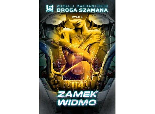 Droga Szamana. Etap 4: Zamek Widmo